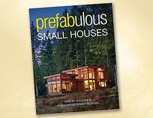 Prefabulous Small Houses by Sheri Koones